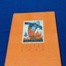 Libros de segunda mano: LIBRO FALLERO 1986 JUNTA CENTRAL FALLERA. Lote 220858821
