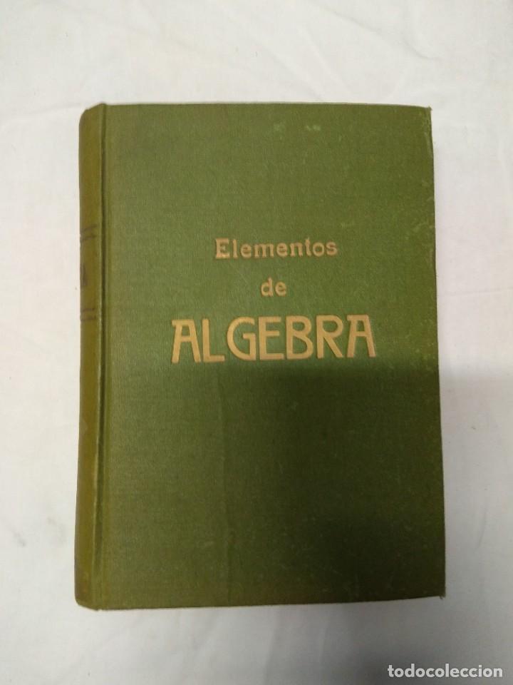 ELEMENTOS DE ÁLGEBRA. EDICIONES BRUÑO. (Libros de Segunda Mano - Ciencias, Manuales y Oficios - Otros)