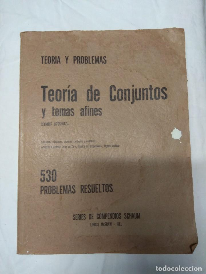 TEORIA Y PROBLEMAS. TEORÍA DE CONJUNTOS Y TEMAS AFINES. SEYMOUR LIPSCHUTZ. 530 PROBLEMAS RESUELTOS. (Libros de Segunda Mano - Ciencias, Manuales y Oficios - Otros)