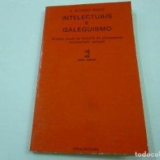 Libros de segunda mano: INTELECTUAIS E GALEGUISMO - ALFONSO BOZZO, ALFONSO - N 9. Lote 220982982