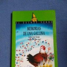 Libros de segunda mano: MEMORIAS DE UNA GALLINA - CONCHA LÓPEZ NARVÁEZ. Lote 220996110