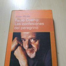 Libros de segunda mano: PAULO COELHO. LAS CONFESIONES DE UN PEREGRINO - JUAN ARIAS. PLANETA. Lote 221011161