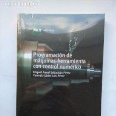 Libros de segunda mano: PROGRAMACION DE MAQUINAS HERRAMIENTA CON CONTROL NUMERICO. MIGUEL ANGEL SEBASTIAN PEREZ. TDK530. Lote 221076956