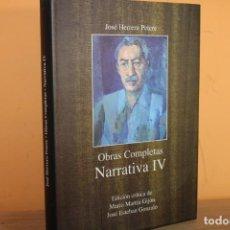 Libros de segunda mano: OBRAS COMPLETAS / NARRATIVA IV / JOSE HERRERA PETERE. Lote 221106868