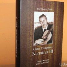 Libros de segunda mano: OBRAS COMPLETAS / NARRATIVA III / JOSE HERRERA PETERE. Lote 221107060
