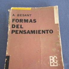 Libros de segunda mano: FORMAS DEL PENSAMIENTO. A. BESANT. ED. KIER. AÑO 1964. Lote 221127488