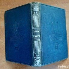 Libros de segunda mano: 1949 PIGMALIÓN - BERNAD SHAW / CRISOL AGUILAR Nº 8 BIS. Lote 221142302