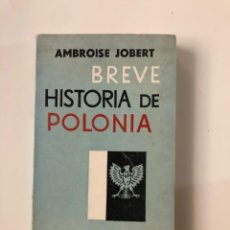 Libros de segunda mano: BREVE HISTORIA DE POLONIA. AMBROISE JOBERT. Lote 221151483