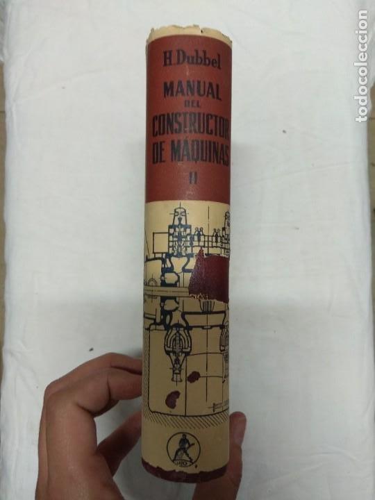 Libros de segunda mano: Manual del constructor de maquinas. Tomo 1 y 2. H. Dubbel. - Foto 6 - 221156283