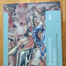 Libros de segunda mano: RENACIMIENTO Y BARROCO EN LAS COLECCIONES DE LA UNIVERSIDAD DE ZARAGOZA. Lote 221228232