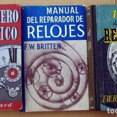 Livros em segunda mão: MANUAL DEL RELOJERO Y REPARADOR DE RELOJES, DE BRITTEN + EL RELOJERO PRÁCTICO, DE GARRARD. Lote 221254012