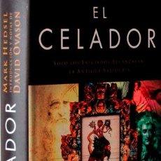 Libros de segunda mano: EL CELADOR. SÓLO LOS INICIADOS ALCANZARÁN LA ANTIGUA SABIDURÍA - MARK HEDSEL. Lote 221297977