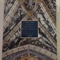 Libros de segunda mano: DECORACION MURAL DE SANTA MARIA DE LA HUERTA DE TARAZONA, RESTAURACION 2008. Lote 221322403