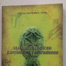 Libros de segunda mano: BREVE INVENTARIO DE SERES MITOLOGICOS FANTASTICOS Y MISTERIOSOS DE ARAGON, CHEMA GUTIERREZ LERA. Lote 221322486
