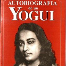 Libros de segunda mano: PARAMAHANSA YOGANANDA : AUTOBIOGRAFÍA DE UN YOGUI (KIER, 1991). Lote 221332555