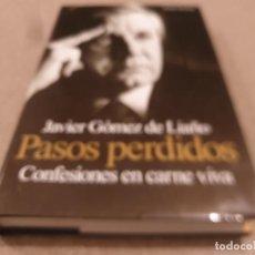 Libros de segunda mano: JAVIER GOMEZ DE LIAÑO.....PASOS PERDIDOS.....1999.... Lote 221359837