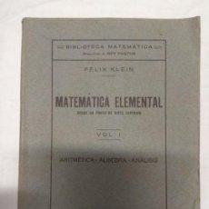 Livros em segunda mão: MATEMÁTICA ELEMENTAL DESDE UN PUNTO DE VISTA SUPERIOR. VOL. 1Y 2. FÉLIX KLEIN.. Lote 221371908