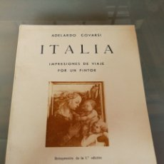 Libri di seconda mano: ADELARDO COVARSI. ITALIA. IMPRESIONES DE VIAJE POR UN PINTOR. BADAJOZ 1976.. Lote 221397257