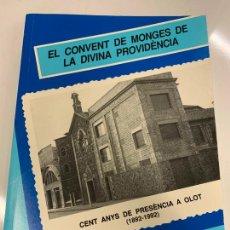 Libros de segunda mano: EL CONVENT DE MONGES DE LA DIVINA PROVIDENCIA, DE JOSEP MURLA, OLOT. 75 PAGS. IMPECABLE. Lote 221405452