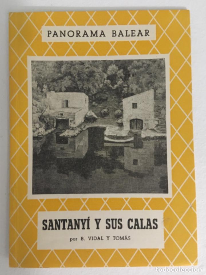 SANTANYI Y SUS CALAS, B VIDAL Y TOMAS, PANORAMA BALEAR 56 (Libros de Segunda Mano - Historia - Otros)