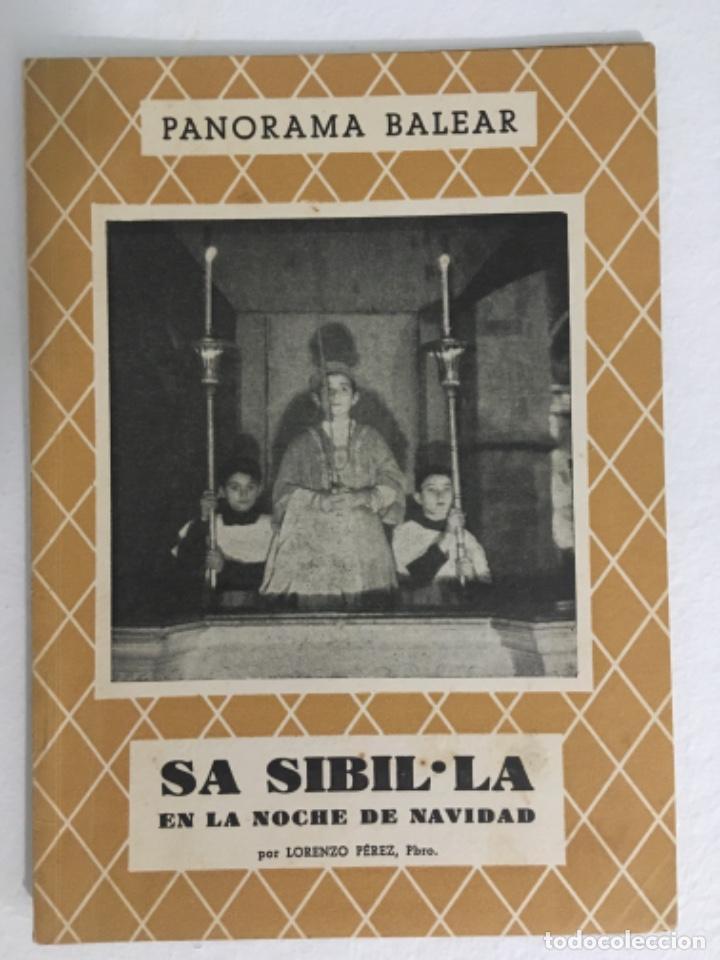 SA SIBIL.LA EN LA NOCHE DE NAVIDAD, LORENZO PEREZ, PANORAMA BALEAR 53 (Libros de Segunda Mano - Historia - Otros)