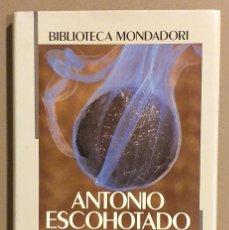 Libros de segunda mano: PARA UNA FENOMENOLOGÍA DE LAS DROGAS. ANTONIO ESCOHOTADO. MONDADORI. 1992. 1ª EDICIÓN! BUEN ESTADO. Lote 221479722