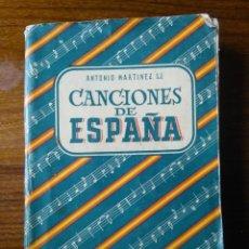 Libros de segunda mano: CANCIONES DE ESPAÑA. Lote 221481528