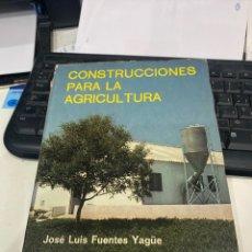 Libros de segunda mano: CONSTRUCCIONES PARA LA AGRICULTURA. Lote 221482396