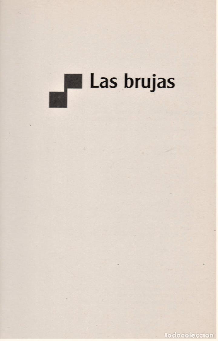 Libros de segunda mano: ROALD DAHL LAS BRUJAS ALFAGUARA 1999 LITERATURA JUVENIL ILUSTR QUENTIN BLAKE TRADUC MARIBEL DE JUAN - Foto 3 - 221491636