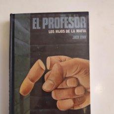 Libros de segunda mano: EL PROFESOR (LOS HIJOS DE LA MAFIA) - JACK LYNN - CÍRCULO DE LECTORES, 1977. Lote 221511532