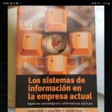 Libros de segunda mano: LOS SISTEMAS DE INFORMACIÓN EN LA EMPRESA ACTUAL. SANDRA SIEBER. Lote 221521417
