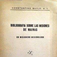 Libros de segunda mano: ...MISIONES DE MAINAS. UN MISIONERO MISIONÓLOGO. (PAIS DE LOS MAYNAS, ECUADOR. JESUITAS.. Lote 221548757