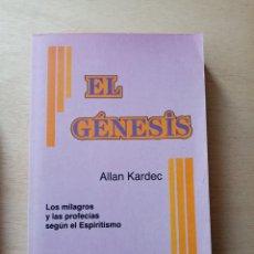 Libros de segunda mano: EL GÉNESIS. ALLAN KARDEC. LOS MILAGROS Y LAS PROFECÍAS SEGÚN EL ESPIRITISMO. EST19B1. Lote 221549751