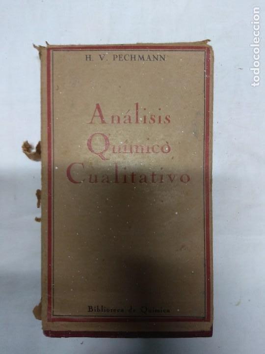 ANÁLISIS QUÍMICO CUALITATIVO. TOMOS 1 Y 2. H. V. PECHMANN/W. SCHLENK/F. W. HEULE. (Libros de Segunda Mano - Ciencias, Manuales y Oficios - Otros)