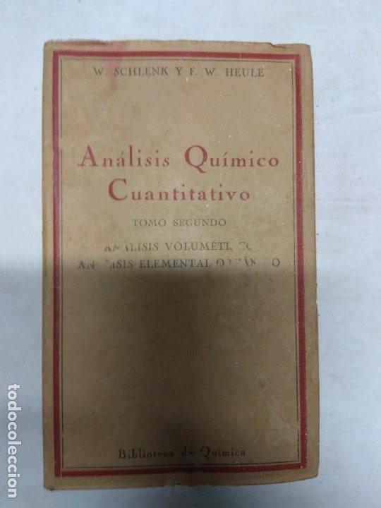 Libros de segunda mano: Análisis químico cualitativo. Tomos 1 y 2. H. V. Pechmann/W. Schlenk/F. W. Heule. - Foto 6 - 221556203