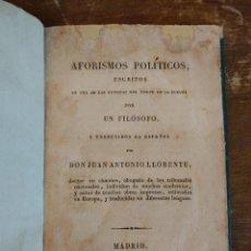 Libros de segunda mano: AFORISMOS POLITICOS EN UNA DE LAS LENGUAS DEL NORTE DE LA EUROPA POR UN FILÓSOFO. J.LLORENTE PYMY 60. Lote 221580691