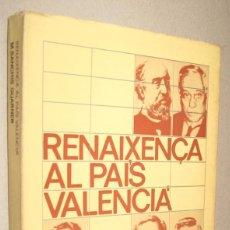 Libros de segunda mano: RENAIXENÇA AL PAIS VALENCIA - M. SANCHIS GUARNER - EN CATALAN. Lote 221590031