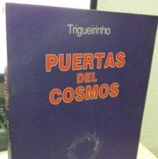 Libri di seconda mano: PUERTAS DEL COSMOS - TRIGUEIRINHO. Lote 221607406