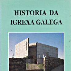 Libros de segunda mano: HISTORIA DA IGREXA GALEGA.. Lote 221626220