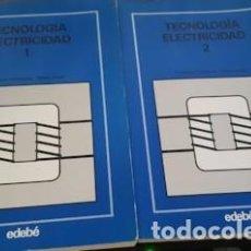 Libros de segunda mano: TECNOLOGÍA ELECTRICIDAD 1 Y 2, ED. EDEBÉ, F.P.1ER. GRADO, 1981. Lote 221664355