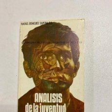 Libros de segunda mano: ANALISIS DE LA JUVENTUD CONTEMPORANEA. RAFAEL BOHIGUES. USE. SEVILLA, 1975. PAGS: 183. Lote 221668537