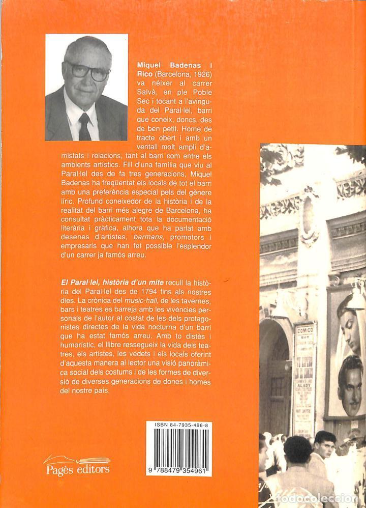 Libros de segunda mano: EL PARAL LEL , HISTÒRIA DUN MITE. UN BARRI DE DIVERSIÓ I DESPECTACLES A BARCELONA- MIQUEL EDITORS - Foto 2 - 221668828