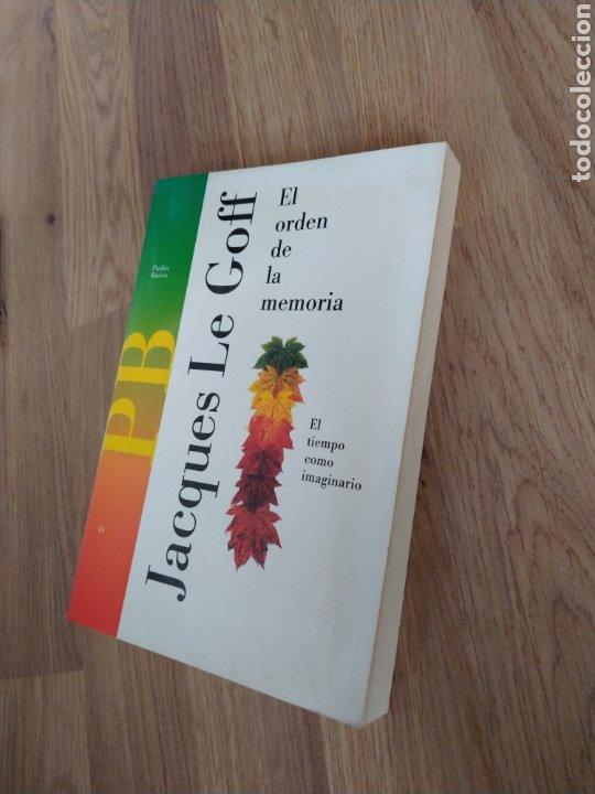 Libros de segunda mano: El orden de la memoria. El tiempo como imaginario. Jacques Le Goff. - Foto 6 - 221670350