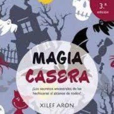 Libros de segunda mano: MAGIA CASERA XILEF ARON. Lote 221689316