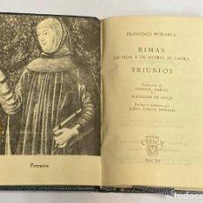 Libros de segunda mano: AÑO 1963 - PETRARCA RIMAS EN VIDA Y MUERTE DE LAURA / TRIUNFOS - AGULAR COLECCIÓN CRISOL Nº 395. Lote 221710198