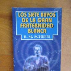 Libri di seconda mano: LOS SIETE RAYOS DE LA GRAN FRATERNIDAD BLANCA - R M SCHEPIS -ED.TABLA ESMERALDA 2000. Lote 221711932