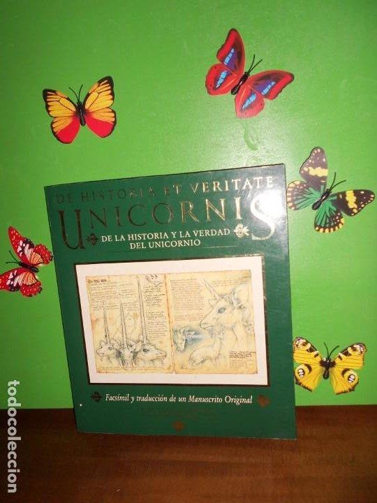 DE HISTORIA ET VERITATE UNICORNIS DE LA HISTORIA Y LA VERDAD DEL UNICORNIO - FACSIMIL DE MANUSCRITO (Libros de Segunda Mano - Parapsicología y Esoterismo - Otros)