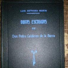 Libros de segunda mano: OBRAS ESCOGIDAS DE D.PEDRO CALDERÓN DE LA BARCA. Lote 221728741