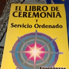 Libros de segunda mano: EL LIBRO DE CEREMONIA. MAESTRO SAINT GERMAIN.. Lote 221730971
