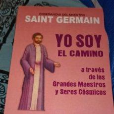 Libros de segunda mano: SAINT GERMAIN. YO SOY EL CAMINO. HUMANITAS.. Lote 221731355